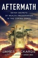 Cover for Aftermath: seven secrets of wealth preservation in the coming chaos