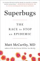 Cover for Superbugs: the race to stop an epidemic
