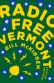 Cover for Radio free Vermont: a fable of resistance