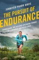 Cover for The pursuit of endurance: harnessing the record-breaking power of strength ...
