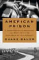 Cover for American prison: a reporter's undercover journey into the business of punis...