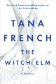 Cover for The Witch Elm: a novel