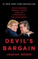Cover for Devil's bargain: Steve Bannon, Donald Trump, and the storming of the presid...