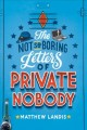 Cover for The not-so-boring letters of private nobody