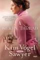 Cover for A silken thread: a novel