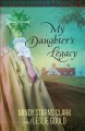 Cover for My daughter's legacy