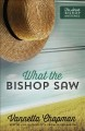 Cover for What the bishop saw