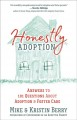 Cover for Honestly adoption / Answers to 101 Questions About Adoption and Foster Care