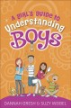 Cover for A Girl's Guide to Understanding Boys