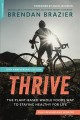 Cover for Thrive: the plant-based whole food way to stay healthy for life
