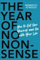Cover for The year of no nonsense: how a little less bullsh*t can change your life