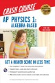 Cover for AP physics 1: algebra-based crash course