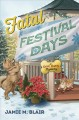 Cover for Fatal festival days: a dog days mystery