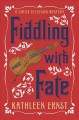 Cover for Fiddling with fate