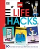 Cover for Lego Life Hacks: 50 Cool Ideas to Make Your Lego Bricks Work for You!