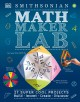 Cover for Math Maker Lab: 27 Super Cool Projects