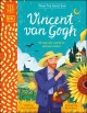 Cover for Vincent van Gogh: he saw the world in vibrant colors