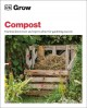 Cover for Grow Compost: Essential Know-how and Expert Advice for Gardening Success