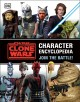 Cover for Star wars, the clone wars character encyclopedia: join the battle!