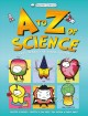 Cover for A to Z of science: a visual dictionary for curious scientists