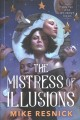 Cover for The mistress of illusions