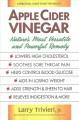 Cover for Apple Cider Vinegar: Nature's Most Versatile and Powerful Remedy