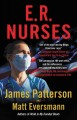 Cover for E.R. Nurses: True Stories from America's Greatest Unsung Heroes