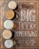 Cover for Brew Your Own big book of homebrewing: all-grain and extract brewing, keggi...