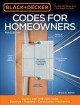 Cover for Black & Decker Codes for Homeowners: Updated for Current Codes: Electrical ...