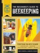 Cover for The beginner's guide to beekeeping: everything you need to know