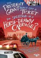 Cover for Did President Grant really get a ticket for speeding in a horse-drawn carri...