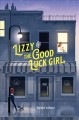 Cover for Lizzy and the Good Luck Girl