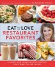 Cover for Eat what you love restaurant favorites
