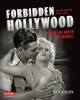 Cover for Forbidden Hollywood: the pre-code era (1930-1934): when sin ruled the movie...