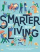 Cover for Smarter living: work - nest - invest - relate - thrive