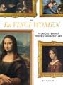 Cover for The Da Vinci women: the untold feminist power of Leonardo's art