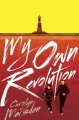 Cover for My own revolution