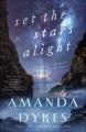 Cover for Set the stars alight