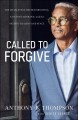 Cover for Called to forgive: the Charleston church shooting, a victim's husband, and ...