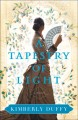 Cover for A tapestry of light: a novel