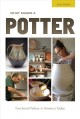 Cover for What Makes a Potter: Functional Pottery in America Today