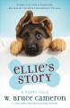 Cover for Ellie's story: a dog's purpose novel
