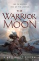 Cover for The warrior moon