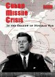 Cover for Cuban missile crisis: in the shadow of nuclear war