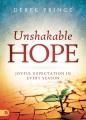 Cover for Unshakable Hope: Joyful Expectation in Every Season