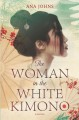 Cover for The woman in the white kimono: a novel