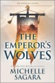 Cover for The emperor's wolves