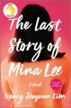 Cover for The Last Story of Mina Lee