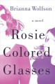 Cover for Rosie colored glasses