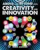 Cover for Above and beyond with creativity and innovation